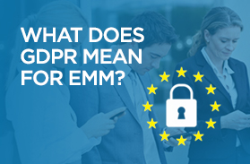 What GDPR means for EMM